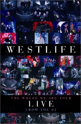 Westlife - The Where We Are Tour: Live From The O2