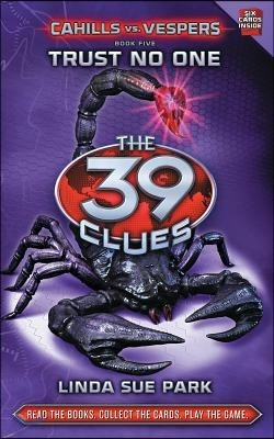 The 39 Clues #5 : Cahills vs. Vespers Book - Trust No One