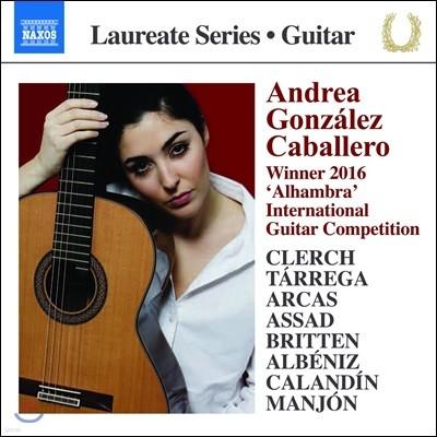 Andrea Gonzalez Caballero 안드레아 곤잘레스 카발레로 기타 연주집 - 타레가 / 아르카스 / 브리튼 / 알베니스 / 아사드 외 (Clerch / Tarrega / Arcas / Albeniz / Britten / Assad)