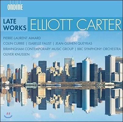 Oliver Knussen / Pierre-Laurent Aimard 엘리엇 카터: 최후의 작품들 - 피에르-로랑 에마르, 올리버 너센 (Elliott Carter: Late Works - Interventions, Dialogues, Epigrams)