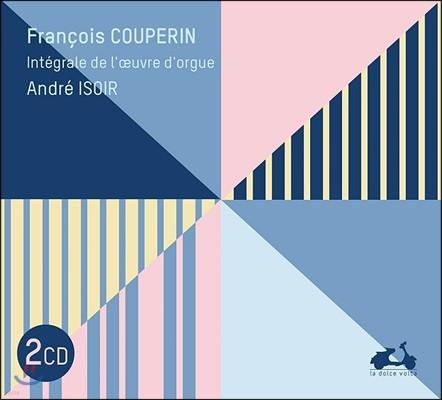 Andre Isoir 쿠프랭: 오르간 작품 전곡집 - 교구를 위한 미사, 수도원을 위한 미사 (Couperin: The Complete Organ Works - Messes) 앙드레 이조와르