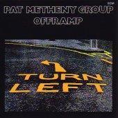 [수입] Pat Metheny Group - Offramp