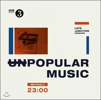 Unpopular Music - BBC Late Night Junction Sessions [2 LP]