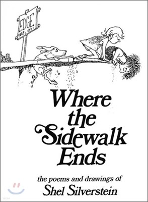 Where the Sidewalk Ends : Poems and Drawings with CD