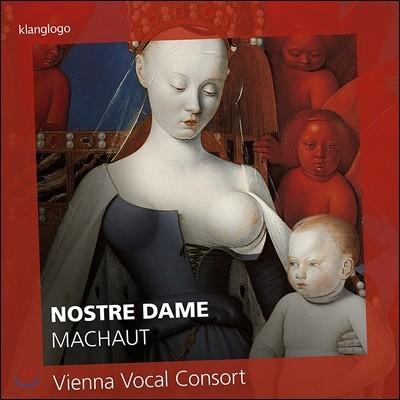 Vienna Vocal Consort 노트르 담: 마쇼부터 바로크까지 - 비엔나 보컬 콘소트 (Nostre Dame - Machaut / Dufay / Pierre de la Rue / Palestrina / Desprez / T. L. de Victoria)