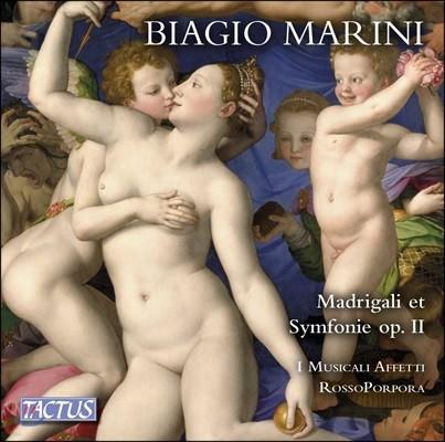 I Musicali Affetti 비아지오 마리니: 마드리갈과 심포니, Op. 2 (1618) - 파비오 미사지아, 이 무지칼리 아페티, 로소포르포라, 발터 테스톨린 (Biagio Marini: Madrigali & Symphonie Op.II)