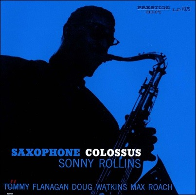 Sonny Rollins (소니 롤린스) - Saxophone Colossus [고음질 UHQCD]