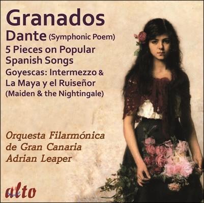 Adrian Leaper 그라나도스: 교향시 '단테' - 그랑 카나리아 오케스트라, 아드리안 리퍼 (Granados: Symphonic Poem 'Dante', 5 Pieces on Popular Spanish Songs, Goyescas etc.)