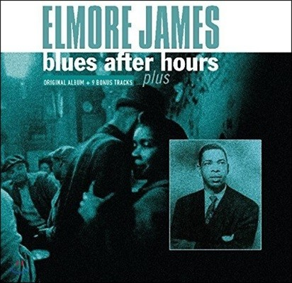 Elmore James (엘모어 제임스) - Blues After Hours + Plus [LP]