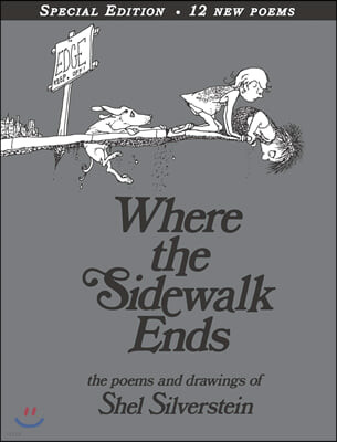 Where the Sidewalk Ends : Poems & Drawings