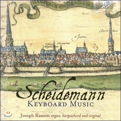 Joseph Rassam 샤이데만: 키보드 작품집 - 조셉 라삼 [오르간, 하프시코드 & 버지널 연주] (Heinrich Scheidemann: Keyboard Music)