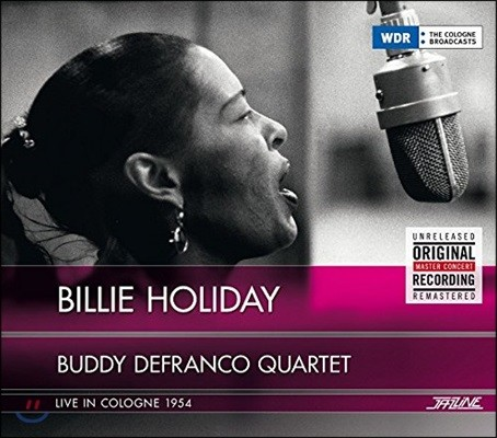 Billie Holiday / Buddy DeFranco Quartet - Live In Cologne 1954 (빌리 홀리데이 & 버디 드프랑코 쿼텟 독일 퀼른 라이브 실황) [2 LP]