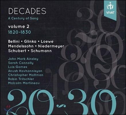 세기의 가곡들 (데케이즈: 센추리 오브 송) 2집 - 1820-1830: 벨리니 / 글린카 / 멘델스존 / 니더마이어 외 (Decades: A Century of Song Vol. 2 - Bellini / Glinka / Mendelssohn / Niedermeyer)
