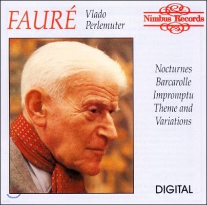 Vlado Perlemuter 포레: 녹턴 1번, 즉흥곡 2번, 뱃노래 외 - 블라도 페를뮈테르 (Faure: Nocturnes, Barcarolle, Impromptu, Theme and Variations)