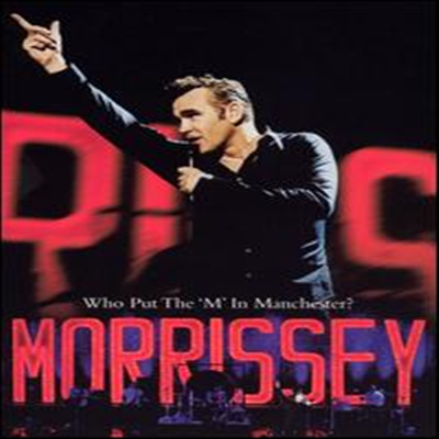 Morrissey - Who Put the M in Manchester (DVD)(2005)