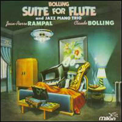 Claude Bolling/Jean-Pierre Rampal - Claude Bolling: Suite for Flute and Jazz Piano Trio (CD)