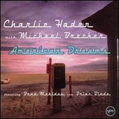 Charlie Haden / Michael Brecker - American Dream (Digipack)