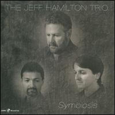 Jeff Hamilton Trio - Symbiosis