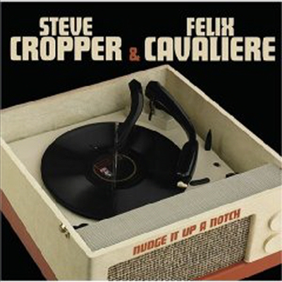 Steve Cropper & Felix Cavaliere - Nudge It Up A Notch