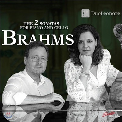 DuoLeonore 브람스: 첼로 소나타 1번, 2번 - 듀오 레오노레 (Brahms: The 2 Sonatas for Piano and Cello)