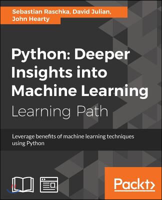 Python: Leverage benefits of machine learning techniques using Python