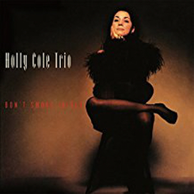 Holly Cole Trio - Don't Smoke In Bed (Ltd. Ed)(Super Analog)(200G)(LP)