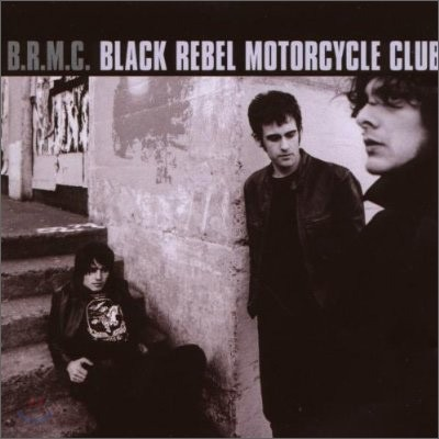 Black Rebel Motorcycle Club - B.R.M.C (Expanded Edition)