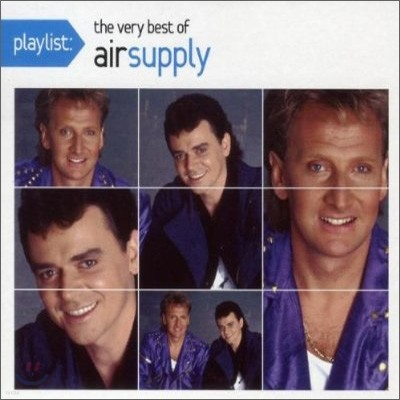 Air Supply - Playlist: The Very Best Of Air Supply