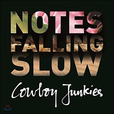 Cowboy Junkies (카우보이 정키스) - Notes Falling Slow [Deluxe Edition]