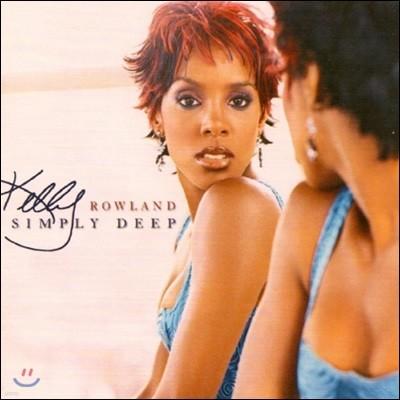 Kelly Rowland (켈리 롤랜드) - Simply Deep