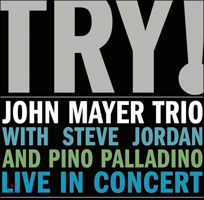 John Mayer Trio (존 메이어 트리오) - Try!: Live in Concert