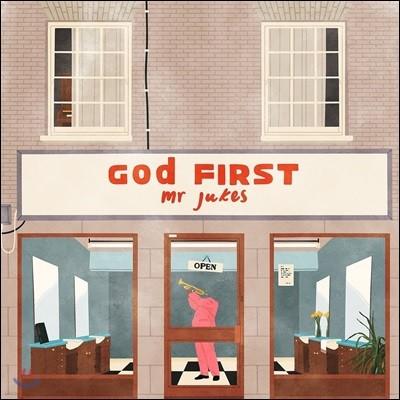 Mr. Jukes (미스터 쥬크) - God First