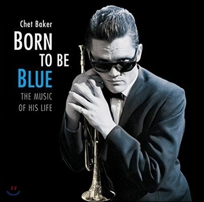 Chet Baker (쳇 베이커) - Born To Be Blue: The Music Of His Life [LP]