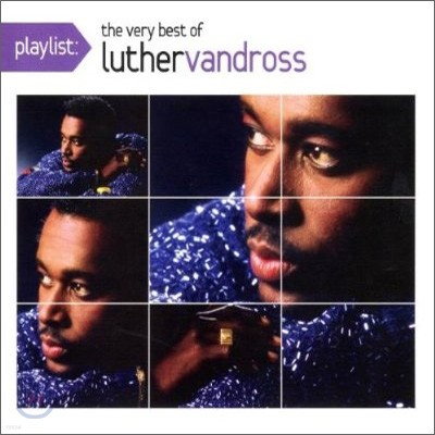 Luther Vandross - Playlist: The Very Best Of Luther Vandross