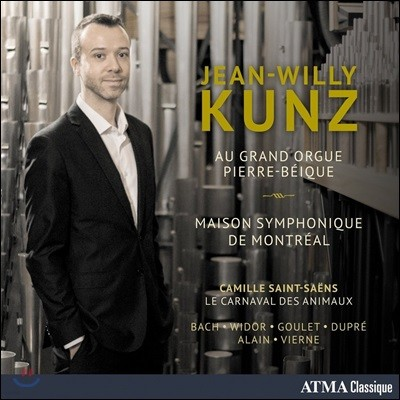 Jean-Willy Kunz 오르간으로 연주하는 동물의 사육제: 생상스 / 바흐 / 비도르 / 뒤프레 / 비에른 외 - 장-윌리 쿤츠 (Saint-Saens: Le Carnaval des Animaux / Bach / Widor / Dupre / Vierne Etc.)