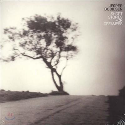 Jesper Bodilsen - Short Stories For Dreamers