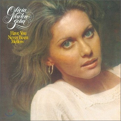 Olivia Newton-John - Have You Never Been Mellow (Papersleeve)