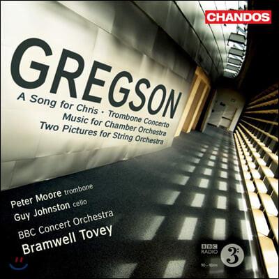 Bramwell Tovey 에드워드 그렉슨: 크리스를 위한 노래, 트롬본 협주곡 외 (Edward Gregson: Concertos Vol. 3)
