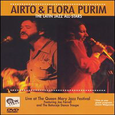 Airto & Flora Purim - The Latin Jazz All-Stars - Live at the Queen Mary Jazz Festival (지역코드1)(DVD)(2000)