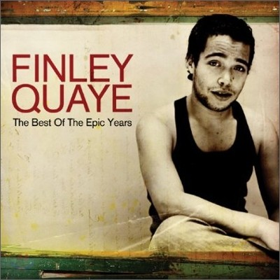 Finley Quaye - The Best Of The Epic Years