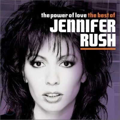 Jennifer Rush - The Power Of Love: The Best Of