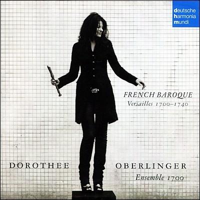 Dorothee Oberlinger 프랑스 바로크 리코더 연주집 (French Baroque : Versailles 1700-1740)