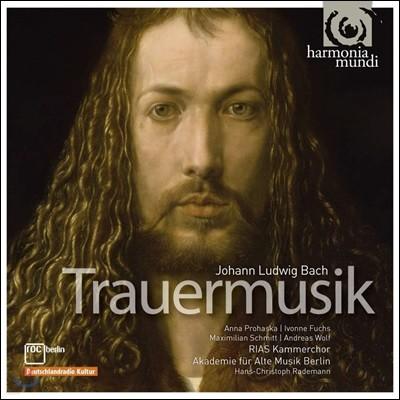 Anna Prohaska 요한 루드비히 바흐: 장송음악 (Ludwig Johann Bach: Trauermusik)