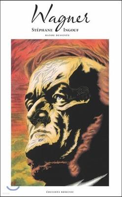 일러스트로 만나는 바그너 작품집 - 니벨룽의 반지, 탄호이저, 로엔그린 외 (Wagner by Stephane Ingouf)