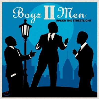 Boyz II Men (보이즈 투 맨) - Under the Streetlight