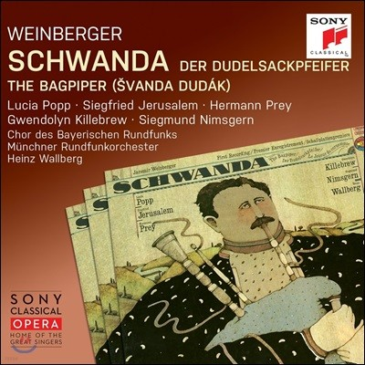 Lucia Popp / Heinz Wallberg 바인베르거: 백파이프 부는 슈반다 - 루치아 포프, 지그프리트 예루살렘, 하인츠 발베르크 (Weinberger: Schwanda der Dudelsackpfeifer [The Bagpiper])