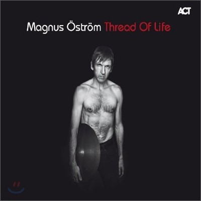 Magnus Ostrom - Thread Of Life