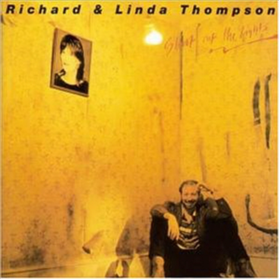 Richard & Linda Thompson - Shoot Out The Light
