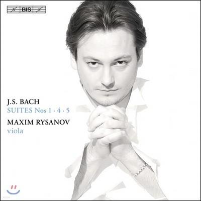 Maxim Rysanov 바흐: 무반주 첼로 모음곡 1, 4, 5번 [비올라 연주반] (Bach: Cello Suites BWV1007,1010,1011)