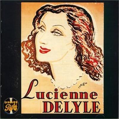 Lucienne Delyle - Le Meilleur De Lucienne Delyle